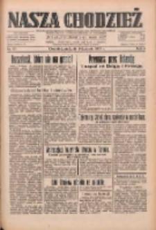 Nasza Chodzież: dziennik poświęcony obronie interesów narodowych na zachodnich ziemiach Polski 1933.04.09 R.4 Nr83