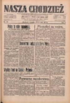 Nasza Chodzież: dziennik poświęcony obronie interesów narodowych na zachodnich ziemiach Polski 1933.04.13 R.4 Nr86