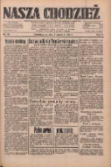 Nasza Chodzież: dziennik poświęcony obronie interesów narodowych na zachodnich ziemiach Polski 1933.04.15 R.4 Nr88