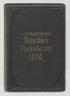 J. I. Kraszewskiego Kalendarz gospodarski na rok Pański 1870