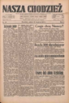 Nasza Chodzież: dziennik poświęcony obronie interesów narodowych na zachodnich ziemiach Polski 1933.04.22 R.4 Nr93