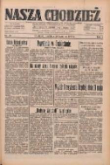 Nasza Chodzież: dziennik poświęcony obronie interesów narodowych na zachodnich ziemiach Polski 1933.04.23 R.4 Nr94