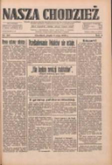 Nasza Chodzież: dziennik poświęcony obronie interesów narodowych na zachodnich ziemiach Polski 1933.05.05 R.4 Nr103