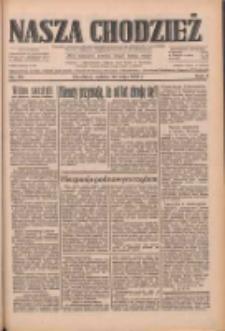 Nasza Chodzież: dziennik poświęcony obronie interesów narodowych na zachodnich ziemiach Polski 1933.05.20 R.4 Nr116