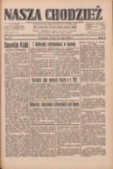 Nasza Chodzież: dziennik poświęcony obronie interesów narodowych na zachodnich ziemiach Polski 1933.05.24 R.4 Nr119