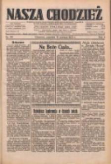 Nasza Chodzież: dziennik poświęcony obronie interesów narodowych na zachodnich ziemiach Polski 1933.06.15 R.4 Nr136