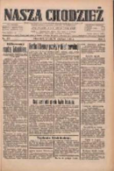Nasza Chodzież: dziennik poświęcony obronie interesów narodowych na zachodnich ziemiach Polski 1933.06.24 R.4 Nr143