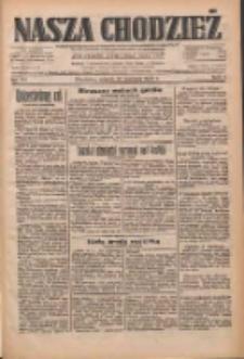 Nasza Chodzież: dziennik poświęcony obronie interesów narodowych na zachodnich ziemiach Polski 1933.06.27 R.4 Nr145