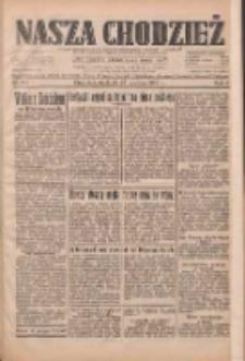Nasza Chodzież: dziennik poświęcony obronie interesów narodowych na zachodnich ziemiach Polski 1933.06.25 R.4 Nr144