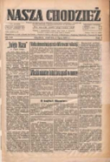 Nasza Chodzież: dziennik poświęcony obronie interesów narodowych na zachodnich ziemiach Polski 1933.07.02 R.4 Nr149