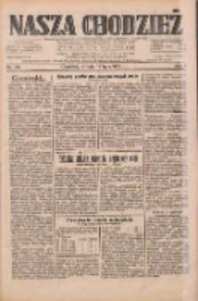 Nasza Chodzież: dziennik poświęcony obronie interesów narodowych na zachodnich ziemiach Polski 1933.07.15 R.4 Nr160