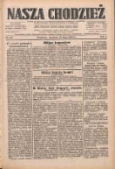 Nasza Chodzież: dziennik poświęcony obronie interesów narodowych na zachodnich ziemiach Polski 1933.07.23 R.4 Nr167