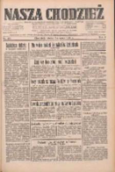 Nasza Chodzież: dziennik poświęcony obronie interesów narodowych na zachodnich ziemiach Polski 1933.08.01 R.4 Nr174