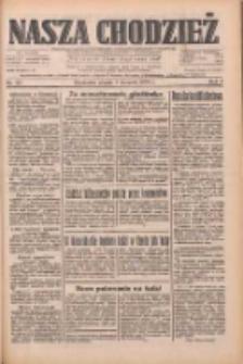 Nasza Chodzież: dziennik poświęcony obronie interesów narodowych na zachodnich ziemiach Polski 1933.08.04 R.4 Nr177