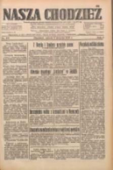 Nasza Chodzież: dziennik poświęcony obronie interesów narodowych na zachodnich ziemiach Polski 1933.08.05 R.4 Nr178