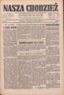 Nasza Chodzież: dziennik poświęcony obronie interesów narodowych na zachodnich ziemiach Polski 1933.08.06 R.4 Nr179