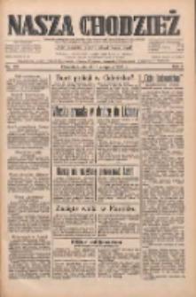 Nasza Chodzież: dziennik poświęcony obronie interesów narodowych na zachodnich ziemiach Polski 1933.08.11 R.4 Nr183