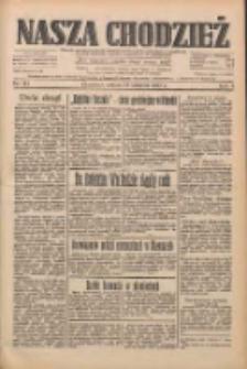 Nasza Chodzież: dziennik poświęcony obronie interesów narodowych na zachodnich ziemiach Polski 1933.08.12 R.4 Nr184