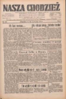 Nasza Chodzież: dziennik poświęcony obronie interesów narodowych na zachodnich ziemiach Polski 1933.08.15 R.4 Nr186