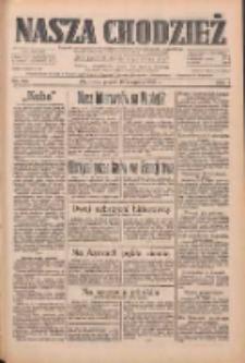 Nasza Chodzież: dziennik poświęcony obronie interesów narodowych na zachodnich ziemiach Polski 1933.08.18 R.4 Nr188