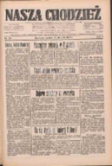 Nasza Chodzież: dziennik poświęcony obronie interesów narodowych na zachodnich ziemiach Polski 1933.08.22 R.4 Nr191