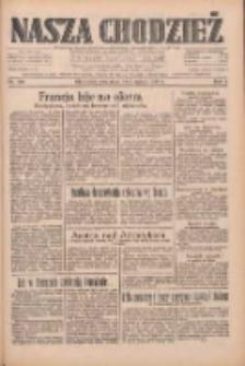 Nasza Chodzież: dziennik poświęcony obronie interesów narodowych na zachodnich ziemiach Polski 1933.08.31 R.4 Nr199