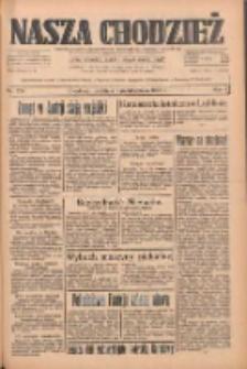 Nasza Chodzież: dziennik poświęcony obronie interesów narodowych na zachodnich ziemiach Polski 1933.10.01 R.4 Nr226