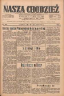 Nasza Chodzież: dziennik poświęcony obronie interesów narodowych na zachodnich ziemiach Polski 1933.10.20 R.4 Nr242