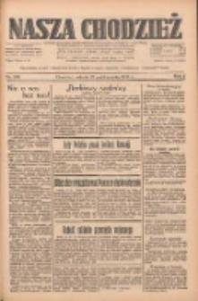Nasza Chodzież: dziennik poświęcony obronie interesów narodowych na zachodnich ziemiach Polski 1933.10.21 R.4 Nr243
