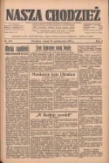 Nasza Chodzież: dziennik poświęcony obronie interesów narodowych na zachodnich ziemiach Polski 1933.10.24 R.4 Nr245