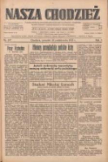 Nasza Chodzież: dziennik poświęcony obronie interesów narodowych na zachodnich ziemiach Polski 1933.10.26 R.4 Nr247