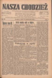 Nasza Chodzież: dziennik poświęcony obronie interesów narodowych na zachodnich ziemiach Polski 1933.10.31 R.4 Nr251
