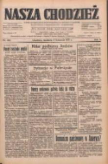 Nasza Chodzież: dziennik poświęcony obronie interesów narodowych na zachodnich ziemiach Polski 1933.11.05 R.4 Nr255