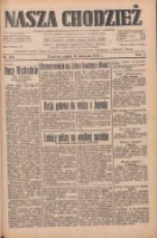 Nasza Chodzież: dziennik poświęcony obronie interesów narodowych na zachodnich ziemiach Polski 1933.11.10 R.4 Nr259