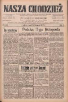 Nasza Chodzież: dziennik poświęcony obronie interesów narodowych na zachodnich ziemiach Polski 1933.11.15 R.4 Nr263