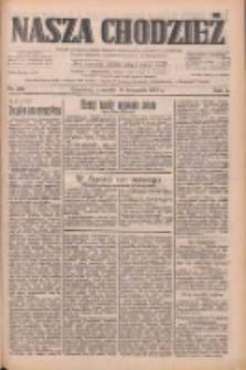 Nasza Chodzież: dziennik poświęcony obronie interesów narodowych na zachodnich ziemiach Polski 1933.11.16 R.4 Nr264