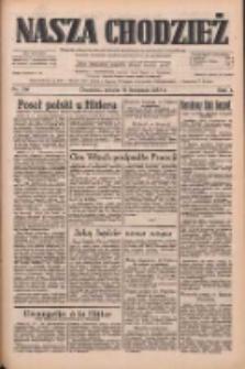 Nasza Chodzież: dziennik poświęcony obronie interesów narodowych na zachodnich ziemiach Polski 1933.11.18 R.4 Nr266