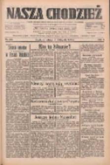 Nasza Chodzież: dziennik poświęcony obronie interesów narodowych na zachodnich ziemiach Polski 1933.11.21 R.4 Nr268