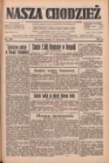 Nasza Chodzież: dziennik poświęcony obronie interesów narodowych na zachodnich ziemiach Polski 1933.11.22 R.4 Nr269