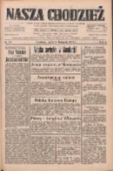 Nasza Chodzież: dziennik poświęcony obronie interesów narodowych na zachodnich ziemiach Polski 1933.11.24 R.4 Nr271