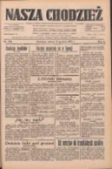 Nasza Chodzież: dziennik poświęcony obronie interesów narodowych na zachodnich ziemiach Polski 1933.12.16 R.4 Nr289