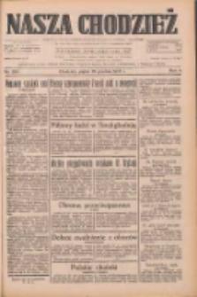 Nasza Chodzież: dziennik poświęcony obronie interesów narodowych na zachodnich ziemiach Polski 1933.12.22 R.4 Nr294