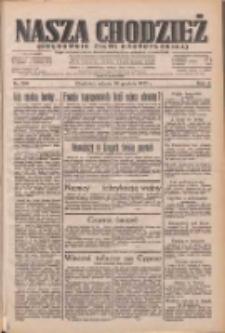 Nasza Chodzież: dziennik poświęcony obronie interesów narodowych na zachodnich ziemiach Polski 1933.12.30 R.4 Nr299