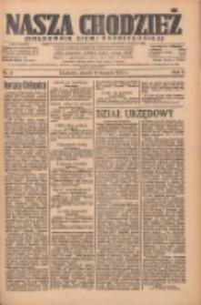 Nasza Chodzież: organ poświęcony obronie interesów narodowych na zachodnich ziemiach Polski 1935.01.08 R.6 Nr6