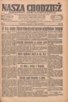 Nasza Chodzież: organ poświęcony obronie interesów narodowych na zachodnich ziemiach Polski 1935.01.10 R.6 Nr8