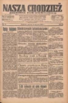 Nasza Chodzież: organ poświęcony obronie interesów narodowych na zachodnich ziemiach Polski 1935.01.12 R.6 Nr10