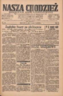 Nasza Chodzież: organ poświęcony obronie interesów narodowych na zachodnich ziemiach Polski 1935.01.16 R.6 Nr13
