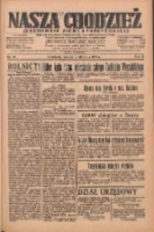 Nasza Chodzież: organ poświęcony obronie interesów narodowych na zachodnich ziemiach Polski 1935.01.19 R.6 Nr16