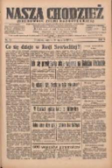 Nasza Chodzież: organ poświęcony obronie interesów narodowych na zachodnich ziemiach Polski 1935.01.26 R.6 Nr22