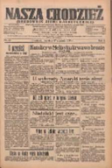 Nasza Chodzież: organ poświęcony obronie interesów narodowych na zachodnich ziemiach Polski 1935.01.27 R.6 Nr23